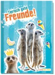 Freundebuch tierisch gute Freunde A5 [Erdmännchen]