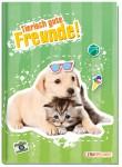 Freundebuch tierisch gute Freunde A5 [Hund & Katz]