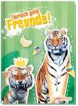 Freundebuch tierisch gute Freunde A5 [Tiger]